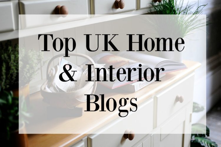 Top UK Home And Interior Blogs