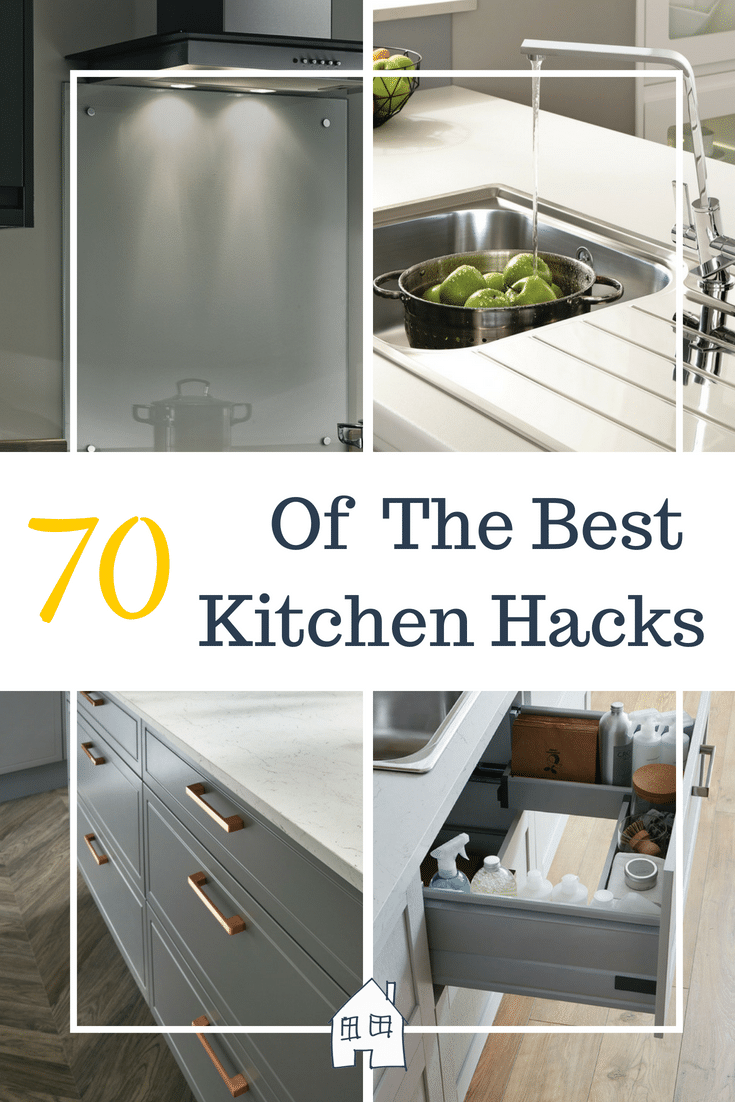 70 of the best kitchen hacks to help you stay organised, cleaning tips, design ideas and cooking tips